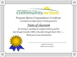 Program Option Congratulatory Certificate A Certificate of Appreciation is hereby granted to: