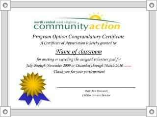 Program Option Congratulatory Certificate A Certificate of Appreciation is hereby granted to: