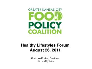 Healthy Lifestyles Forum August 26, 2011