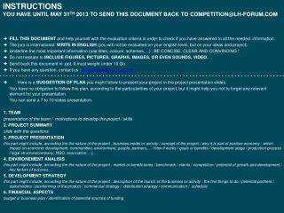 INSTRUCTIONS YOU HAVE UNTIL MAY 31 TH  2013 TO SEND THIS DOCUMENT BACK TO COMPETITION@LH-FORUM.COM
