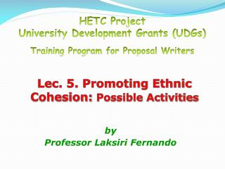Lec. 5. Promoting Ethnic Cohesion:  Possible Activities