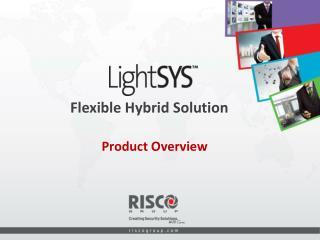 Flexible Hybrid Solution