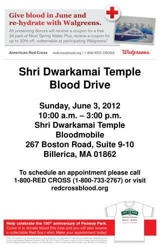 Shri Dwarkamai Temple Blood Drive Sunday, June 3, 2012 10:00 a.m. – 3:00 p.m.