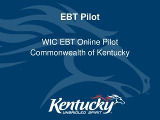 EBT Pilot
