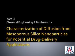 Kate  Li Chemical  Engineering & Biochemistry