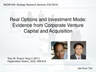 Real Options and Investment Mode: Evidence from Corporate Venture Capital and Acquisition
