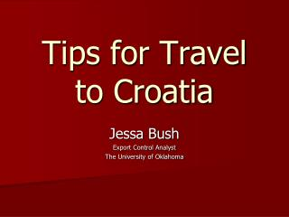 Tips for Travel to Croatia