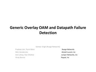 Generic Overlay OAM and Datapath Failure Detection
