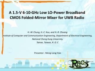 A 1.5-V 6-10-GHz Low LO-Power Broadband CMOS Folded-Mirror Mixer for UWB Radio