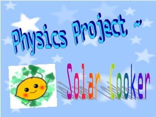 Physics Project ~
