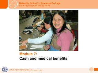 Module 7: Cash and medical benefits