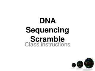 DNA  Sequencing Scramble