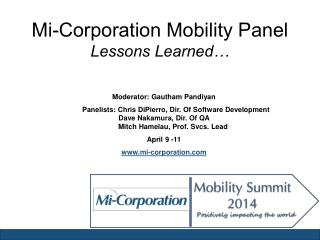 Mi -Corporation Mobility Panel Lessons Learned…