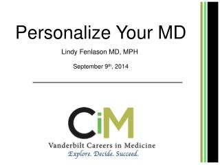 Personalize Your MD