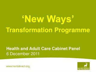 'New Ways' Transformation Programme