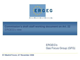 ERGEG's draft Guidelines on Art. 22