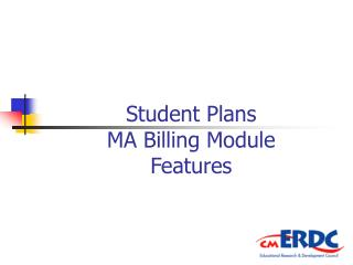 Student Plans MA Billing Module Features