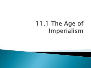 11.1 The Age of Imperialism