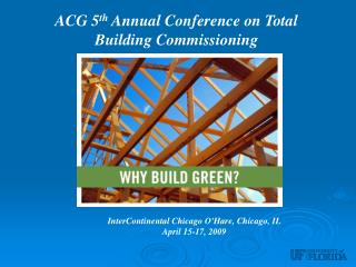 ACG 5th Annual Conference on Total Building Commissioning