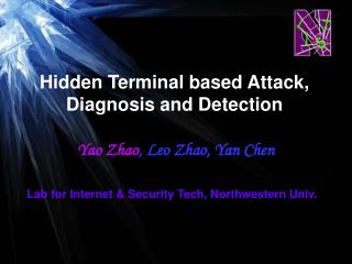 Hidden Terminal based Attack, Diagnosis and Detection