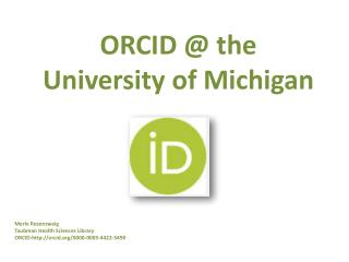 ORCID @ the University of Michigan