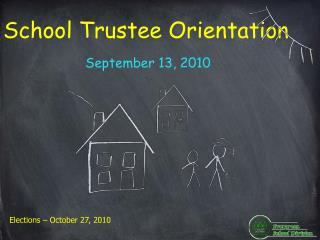 School Trustee Orientation