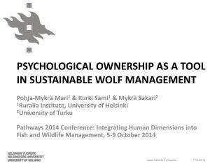 PSYCHOLOGICAL OWNERSHIP AS A TOOL IN SUSTAINABLE WOLF MANAGEMENT