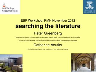 EBP Workshop: RMH November 2012  searching the literature