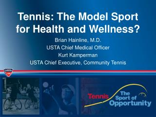 Tennis: The Model Sport for Health and Wellness?