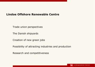 Lindoe  Offshore  Renewable  Centre