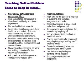 Teaching Native Children Ideas to keep in mind…