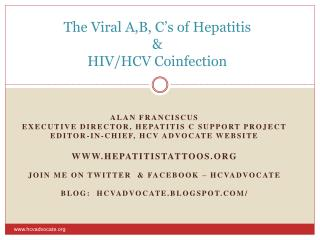 The Viral A,B, C s of Hepatitis   HIV