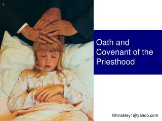 Oath and Covenant of the Priesthood