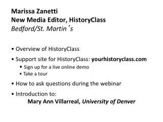Marissa Zanetti New Media Editor, HistoryClass Bedford/St. Martin ' s