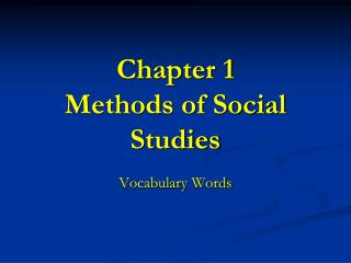 Chapter 1 Methods of Social Studies