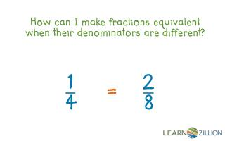 How  can  I make fractions  equivalent when their denominators are different?