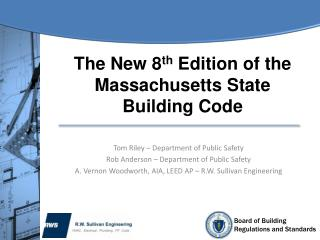 The New 8 th  Edition of the Massachusetts State Building Code