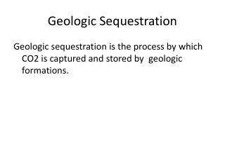 Geologic Sequestration