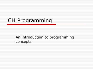 CH Programming
