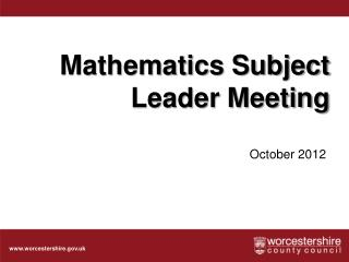 Mathematics Subject Leader Meeting