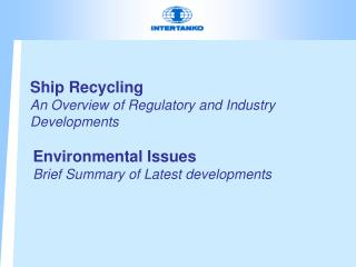 Ship Recycling An Overview of Regulatory and Industry Developments