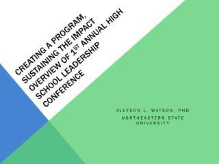 Allyson L. Watson, PhD Northeastern State University