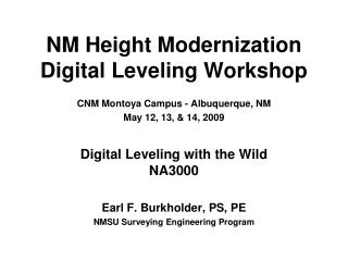 NM Height Modernization  Digital Leveling Workshop