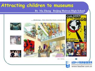 Attracting children to museums