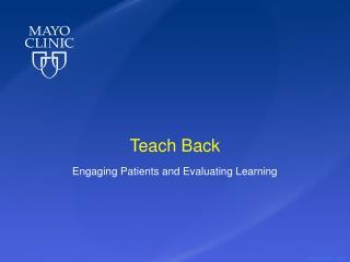 Teach Back