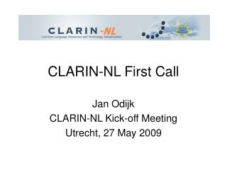 CLARIN-NL First Call