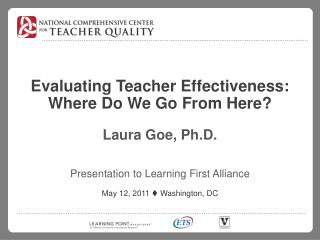 Evaluating Teacher Effectiveness: Where Do We Go From Here