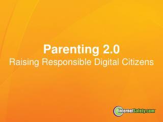 Parenting 2.0 Raising Responsible Digital Citizens