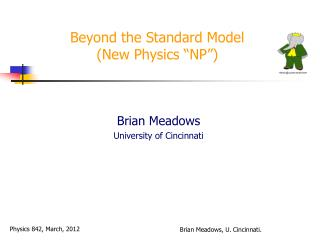 "Beyond the Standard Model (New Physics ""NP"")"