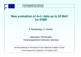 New evaluation of d+Li data up to 50 MeV for IFMIF